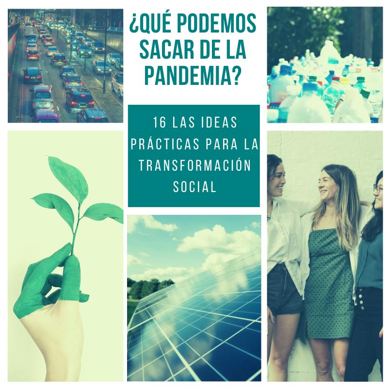 Y la próxima crisis, qué? 16 ideas prácticas para la transformación social